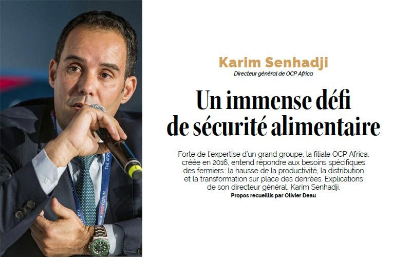 Karim Senhadji (Directeur général de OCP Africa) : Un immense défi de sécurité alimentaire